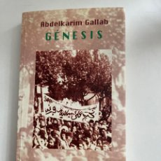 Libros: GÉNESIS ABDELKARIM GALLAB EDICIONES DEL ORIENTE Y DEL MEDITERRÁNEO 2005. Lote 253289210