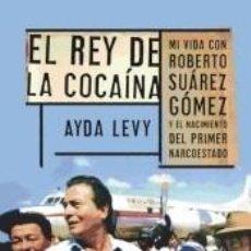 Libros: REY DE LA COCAÍNA. Lote 254375895