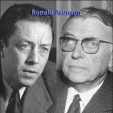 Libros: CAMUS Y SARTRE. RONALD ARONSON. Lote 254511860