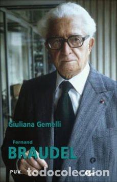 FERNAD BRAUDEL (Libros Nuevos - Literatura - Biografías)