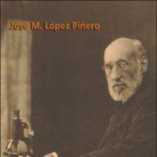 Libros: SANTIAGO RAMON Y CAJAL. JOSE M. LOPEZ PIÑERO. Lote 254513685