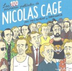 Libros: LAS 100 PRIMERAS PELICULAS DE NICOLAS CAGE. Lote 255941700