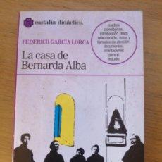 Libros: LA CASA DE BERNARDA ALBA. Lote 256161735