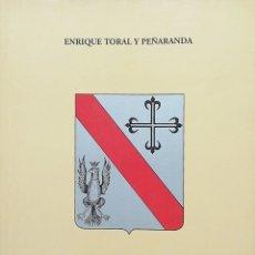 Livres: LOS BERRIOS Y SUS ENLACES. ENRIQUE TORAL Y PEÑARANDA. Lote 259017080