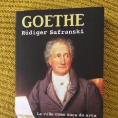 Libros: GOETHE , DE RUDIGER SAFRANSKI. Lote 260431130