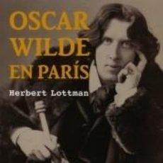 Libros: OSCAR WILDE EN PARIS. Lote 260833340