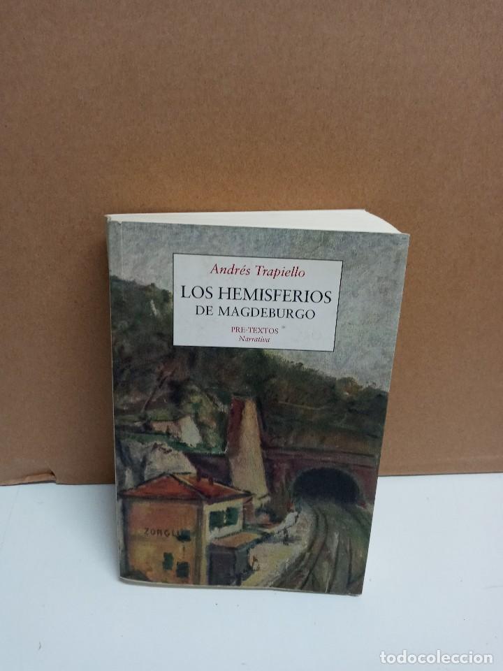 ANDRÉS TRAPIELLO - LOS HEMISFERIOS DE MAGDEBURGO - EDITORIAL PRE-TEXTOS (Libros Nuevos - Literatura - Biografías)