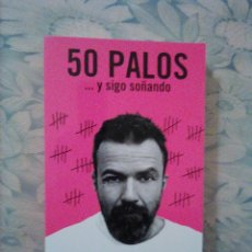 Libros: 8 - PAU DONÉS - 50 PALOS Y SIGO SOÑANDO - PLANETA. Lote 242212540