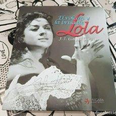 Livros: LOLA FLORES-EL VOLCAN Y LA BRISA DE LOLA-J.I.GARCIA GARZON. Lote 262969795