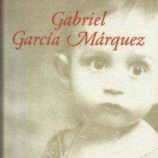 Libros: VIVIR PARA CONTARLA / GABRIEL GARCÍA MÁRQUEZ. Lote 263002390