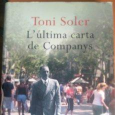 Libros: LA ÚLTIMA CARTA DE LUÍS COMPANY. TONI SOLER. Lote 263201280