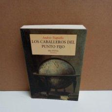 Libros: ANDRÉS TRAPIELLO - LOS CABALLEROS DEL PUNTO FIJO - EDITORIAL PRE-TEXTOS. Lote 263226390