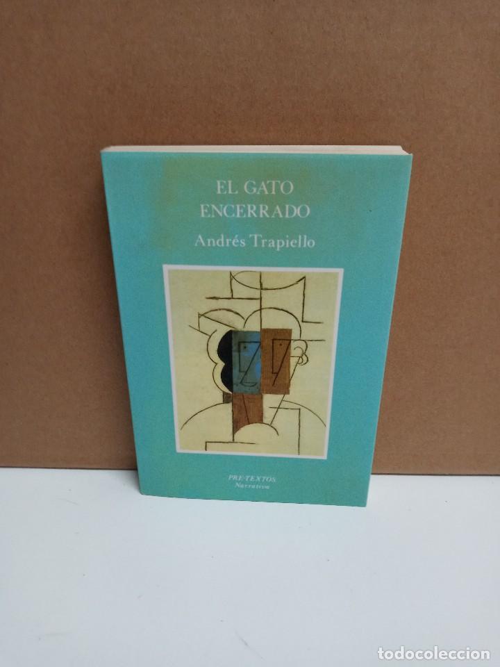 ANDRÉS TRAPIELLO - EL GATO ENCERRADO (1ª EDICIÓN) - EDITORIAL PRE-TEXTOS (Libros Nuevos - Literatura - Biografías)