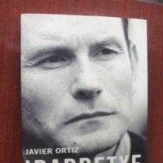 Libros: IBARRETXE / JAVIER ORTIZ - ESFERA LIBROS 2002 - STOCK LIBRERIA SIN USO - NUEVO - FOTOS - IBARRECHE. Lote 265655924