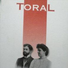Livres: TORAL. APUNTES PARA LA HISTORIA DE UN LINAJE JIENNENSE. ENRIQUE TORAL PEÑARANDA. Lote 266319123