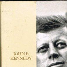 Libros: JOHN KENNEDY - ANDRÉ KASPI. Lote 266323243