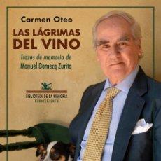 Libros: LAS LÁGRIMAS DEL VINO.CARMEN OTEO BARRANCO.-NUEVO. Lote 266954979