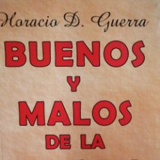 Libros: BUENOS Y MALOS DE LA HISTORIA. PEQUEÑAS BIOGRAFÍAS. HORACIO D. GUERRA. Lote 267630919