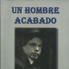Libros: UN HOMBRE ACABADO / GIOVANNI PAPINI. Lote 268283459