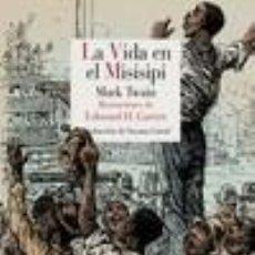 Libros: LA VIDA EN EL MISISIPI. Lote 268599089