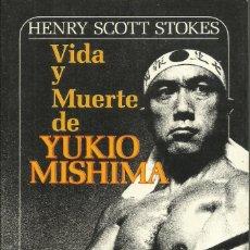 Libros: VIDA Y MUERTE DE YUKIO MISHIMA /H. S. STOKES.. Lote 268764759