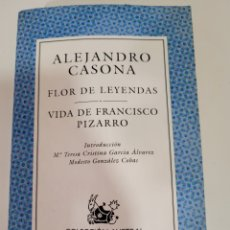 Libros: FLOR DE LEYENDAS ALEJANDRO CASONA VUDA DE FRANCISCO PIZZARRO. Lote 276558683
