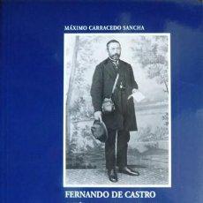 Libros: CARRACEDO, MÁXIMO. FERNANDO DE CASTRO, CATÓLICO LIBERAL, KRAUSISTA Y HETERODOXO. 2003.. Lote 276643898