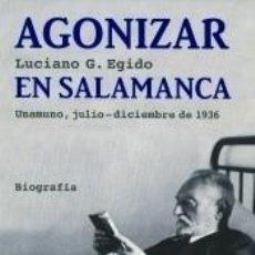 Libros: AGONIZAR EN SALAMANCA. Lote 276649473