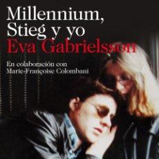 Libros: MILLENNIUM, STIEG Y YO EVA GABRIELSSON. Lote 277543283