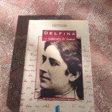Libros: DELFINA. LA ENAMORADA DE UNAMUNO - Mª DE LAS NIEVES PINILLOS IGLESIAS. Lote 278865088