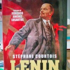 Libros: STÉPHANE COURTOIS. LENIN .EL INVENTOR DEL TOTALITARISMO .ESFERA DE LOS LIBROS. Lote 279482518