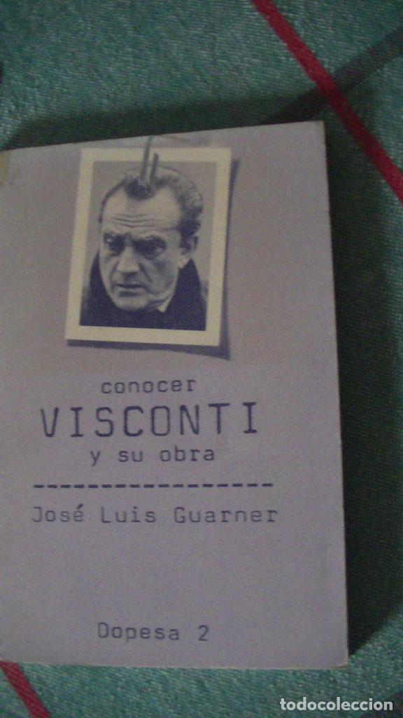 CONOCER VISCONTI Y SU OBRA (COLECCIÓN CONOCER) . GUARNER, JOSE LUIS. DOPESA, 1978 (Libros Nuevos - Literatura - Biografías)