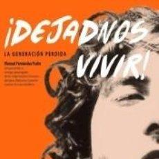 Libros: ¡DEJADNOS VIVIR!. Lote 288074408