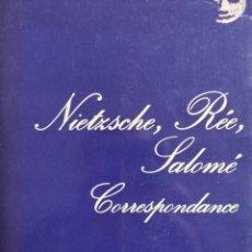 Libros: NIETZSCHE, RÉE, SALOMÉ / CORRESPONDANCE. Lote 289453228