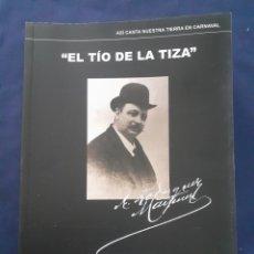 Libros: EL TIO DE LA TIZA, 1861- 1912, REVISION BIOGRAFICA, LIBRO NUEVO. Lote 290905773
