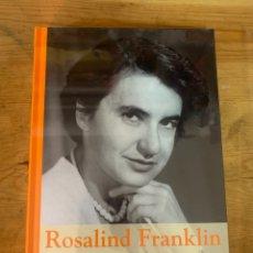 Libros: COLECCIÓN GRANDES MUJERES ROSALIND FRANKLIN - NUEVO. Lote 292047338