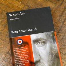 Libros: WHO I AM MEMORIAS - PETE TOWNSHEND - MALPASO (2015) ENVÍO GRATIS. Lote 292105723