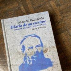 Libros: DIARIO DE UN ESCRITOR - DOVSTOIEVSKI - PÁGINAS DE ESPUMA (2020) ENVÍO GRATIS. Lote 292354578