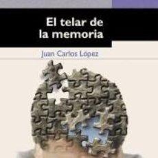 Libros: EL TELAR DE LA MEMORIA. Lote 293708968