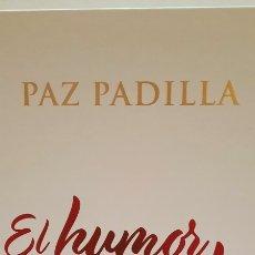 Libros: EL HUMOR DE MI VIDA DE PAZ PADILLA. Lote 293842963