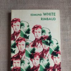 Libros: EDMUND WHITE RIMBAUD. Lote 294177003