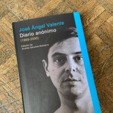 Libros: JOSÉ ÁNGEL VALENTE - DIARIO ANÓNIMO - GALAXIA GUTENBERG (2011) ENVÍO GRATIS. Lote 295509158