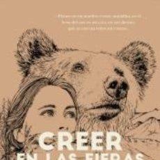 Libros: CREER EN LAS FIERAS. Lote 295584298