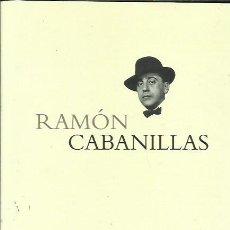 Libros: RAMÓN CABANILLAS. Lote 295624433