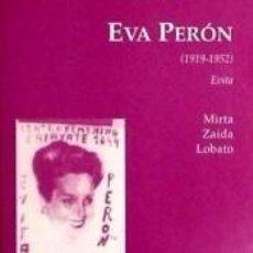 Libros: EVA PERÓN (1919-1952). Lote 297040118