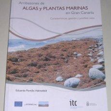 Libros: ARRIBAZONES DE ALGAS Y PLANTAS MARINAS EN GRAN CANARIA - EDUARDO PORTILLO HAHNEFELD. Lote 34624446