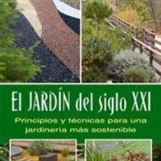 Libros: HORTICULTURA. JARDINERÍA. MICOLOGÍA. EL JARDÍN DEL SIGLO XXI - CANO PÉREZ/DOMÍNGUEZ ROJAS. Lote 40703677