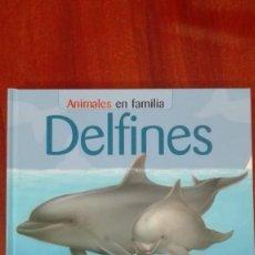 Libros: DELFINES. Lote 86104008