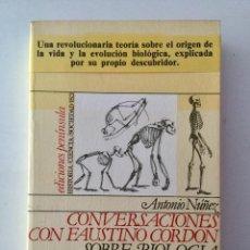 Libros: CONVERSACIONES CON FAUSTINO CORDÓN, SOBRE BIOLOGÍA EVOLUCIONISTA. Lote 90727065