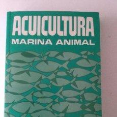 Libros: ACUICULTURA MARINA ANIMAL.. Lote 94061770